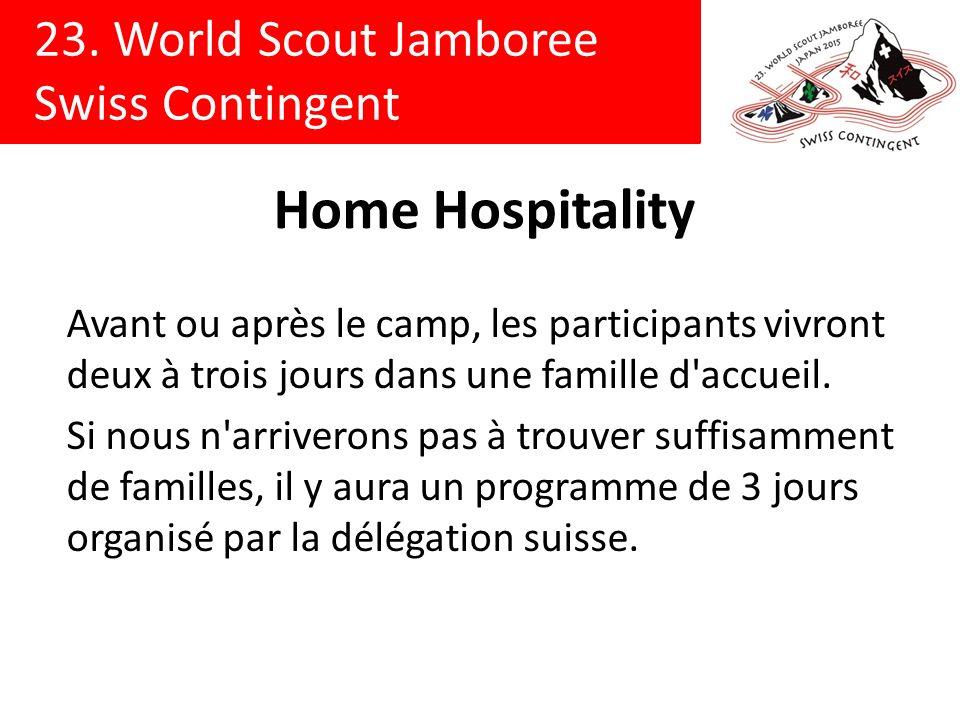23. World Scout Jamboree Swiss Contingent Home Hospitality Avant ou après le camp, les participants vivront deux à trois jours dans une famille d'accu