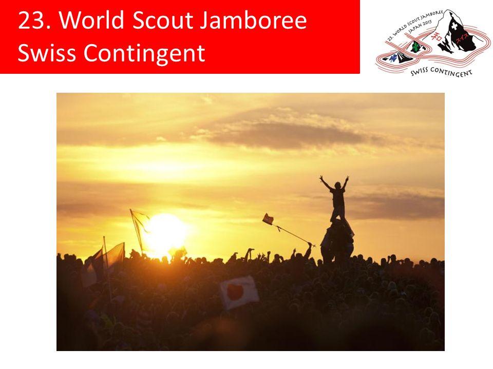 23. World Scout Jamboree Swiss Contingent Délai d inscription: 31 décembre 2013