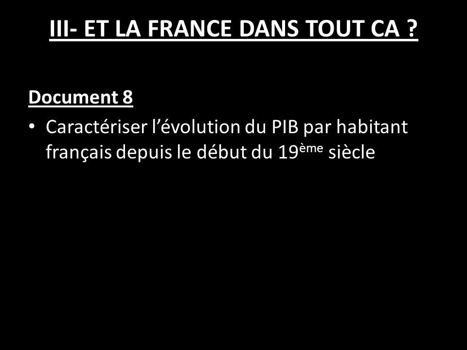 III- ET LA FRANCE DANS TOUT CA .