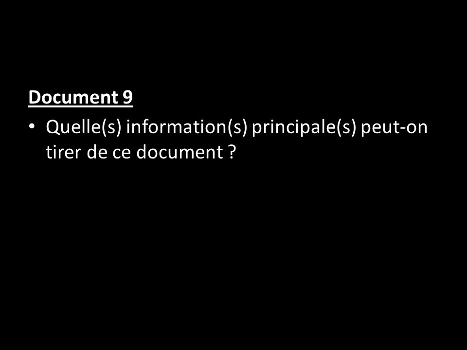 Document 9 Quelle(s) information(s) principale(s) peut-on tirer de ce document