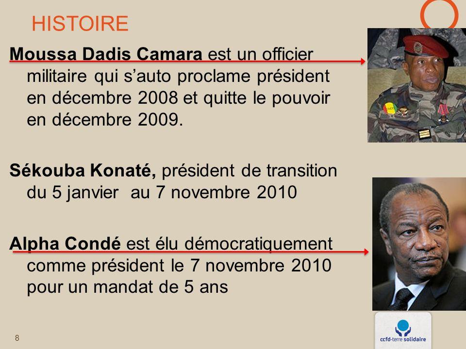 HISTOIRE Moussa Dadis Camara est un officier militaire qui sauto proclame président en décembre 2008 et quitte le pouvoir en décembre 2009.