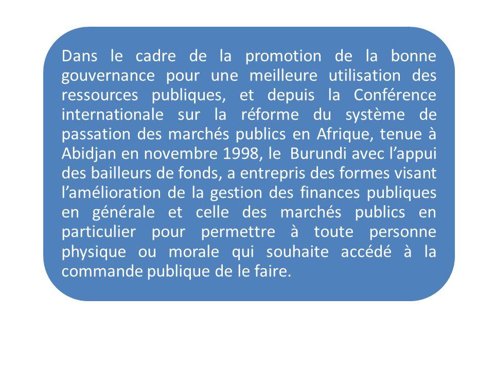 Dans le cadre de la promotion de la bonne gouvernance pour une meilleure utilisation des ressources publiques, et depuis la Conférence internationale