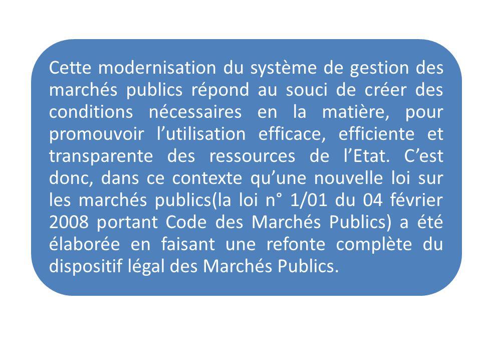 Cette modernisation du système de gestion des marchés publics répond au souci de créer des conditions nécessaires en la matière, pour promouvoir lutil