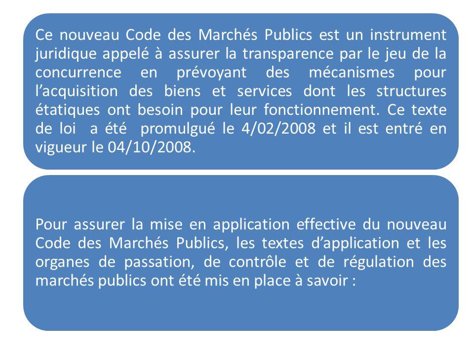 Ce nouveau Code des Marchés Publics est un instrument juridique appelé à assurer la transparence par le jeu de la concurrence en prévoyant des mécanis
