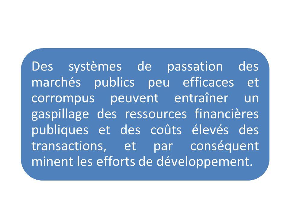 Des systèmes de passation des marchés publics peu efficaces et corrompus peuvent entraîner un gaspillage des ressources financières publiques et des c