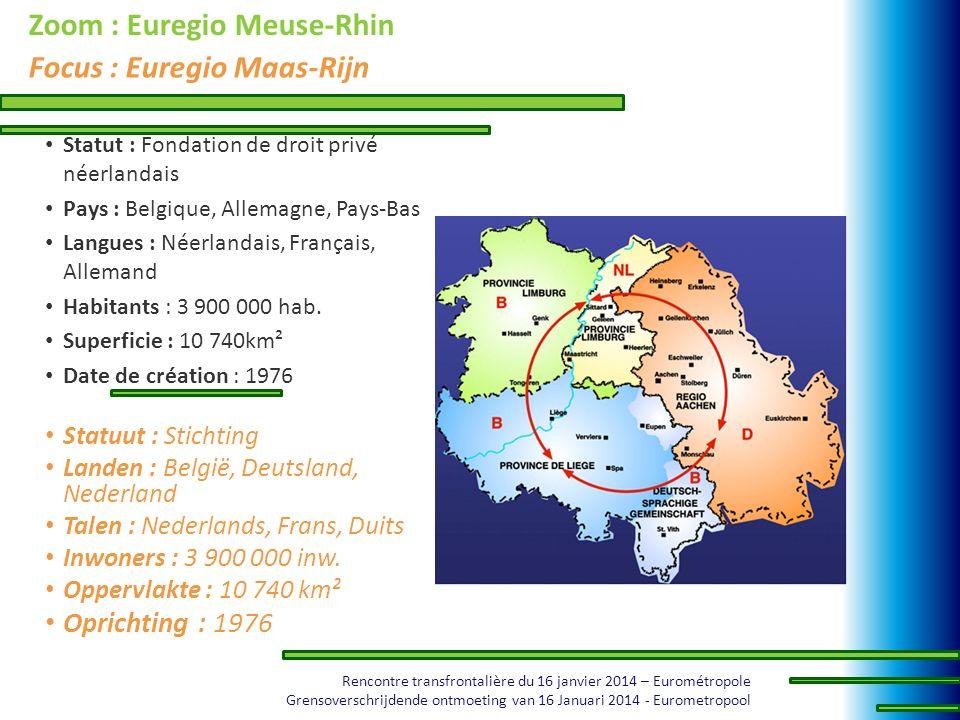 Rencontre transfrontalière du 16 janvier 2014 – Eurométropole Grensoverschrijdende ontmoeting van 16 Januari 2014 - Eurometropool Zoom : Euregio Meuse