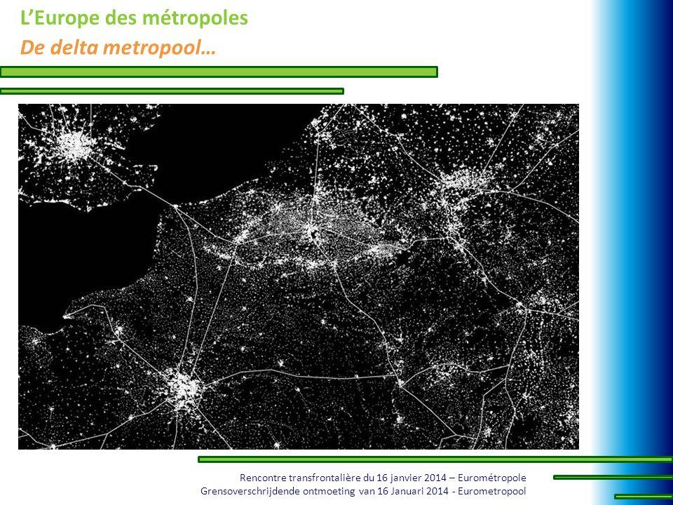 Rencontre transfrontalière du 16 janvier 2014 – Eurométropole Grensoverschrijdende ontmoeting van 16 Januari 2014 - Eurometropool LEurope des métropol
