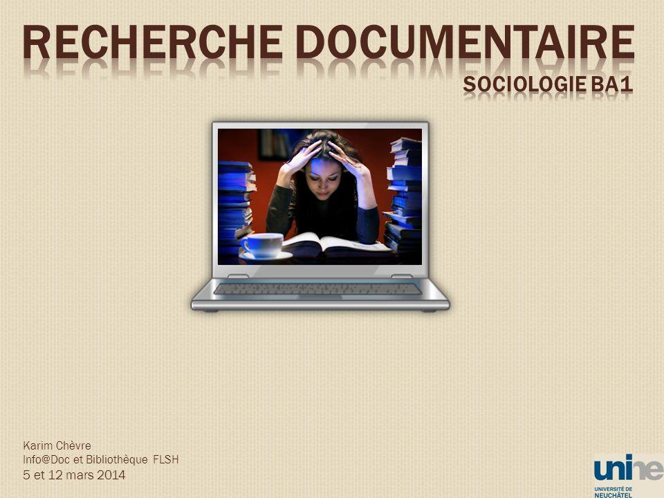 Karim Chèvre Info@Doc et Bibliothèque FLSH 5 et 12 mars 2014