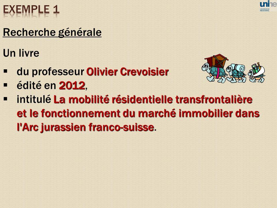 Recherche générale Un livre Olivier Crevoisier du professeur Olivier Crevoisier 2012 édité en 2012, La mobilité résidentielle transfrontalière et le f