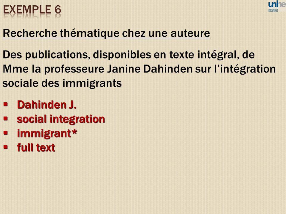 Recherche thématique chez une auteure Des publications, disponibles en texte intégral, de Mme la professeure Janine Dahinden sur lintégration sociale