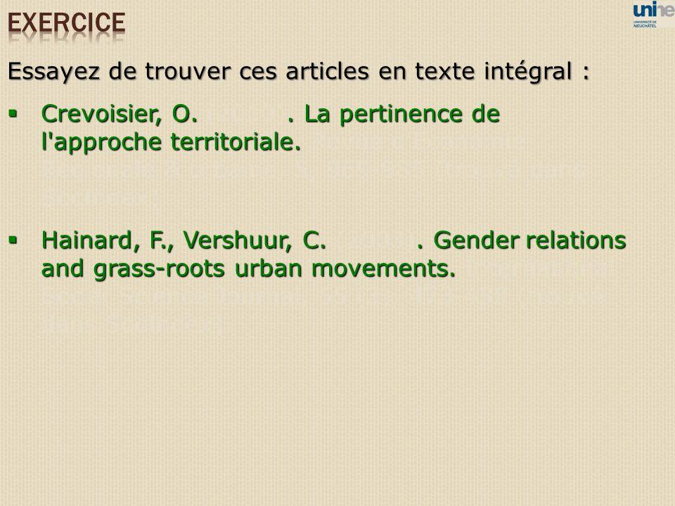 Essayez de trouver ces articles en texte intégral : Crevoisier, O.. La pertinence de l'approche territoriale. Crevoisier, O. (2010). La pertinence de