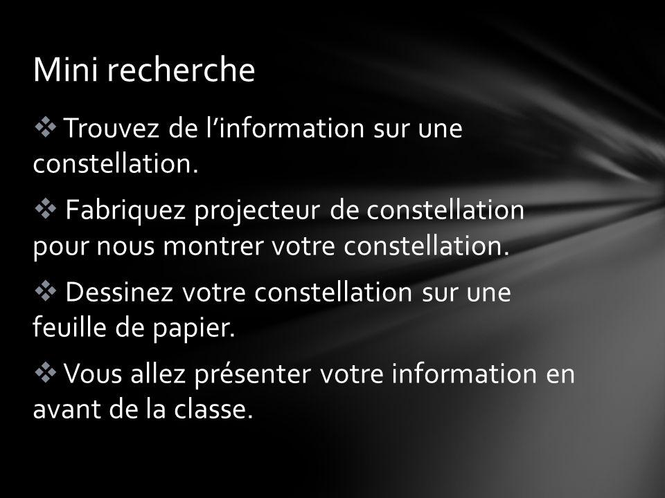 Mini recherche Trouvez de linformation sur une constellation.