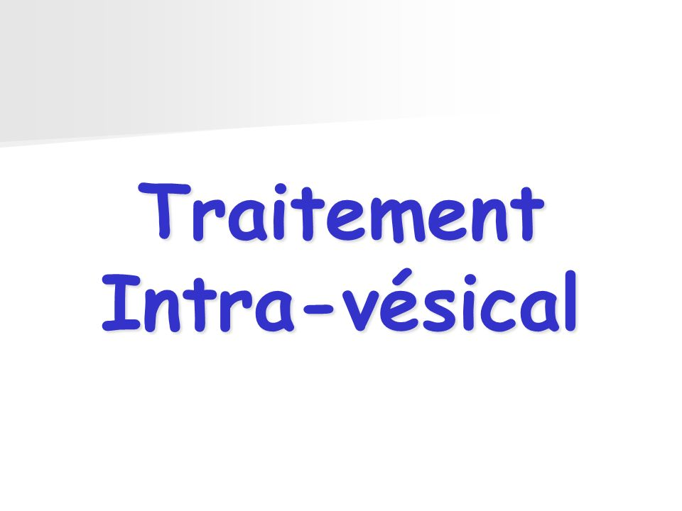 Traitement Intra-vésical