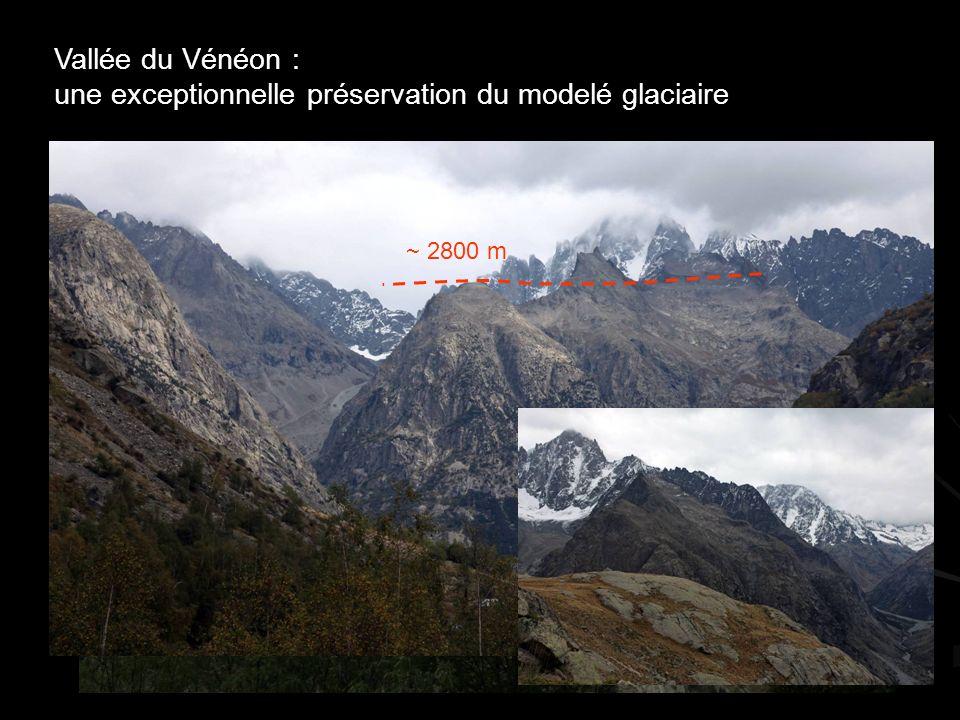 ~ ~ 2800 m Vallée du Vénéon : une exceptionnelle préservation du modelé glaciaire