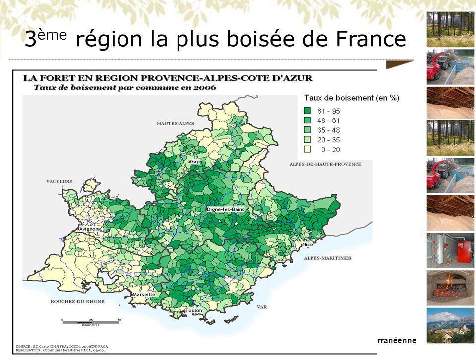 MISSION REGIONALE BOIS ENERGIE PACA Présentation du 26/11/09 – Forêt Méditerranéenne 3 ème région la plus boisée de France