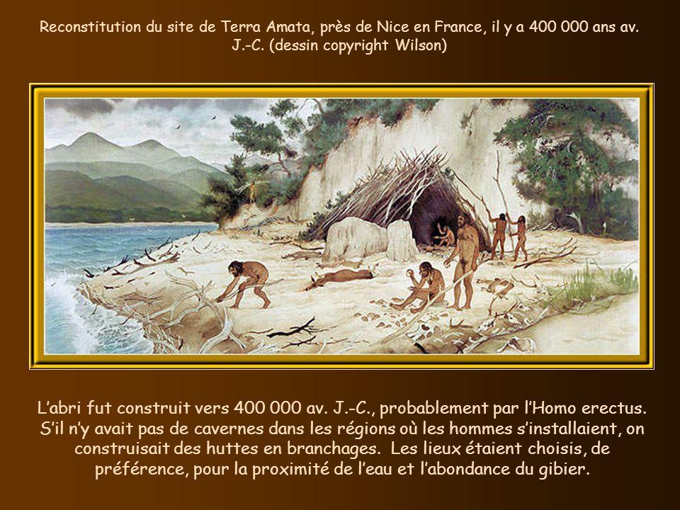 Reconstitution du site de Terra Amata, près de Nice en France, il y a 400 000 ans av.