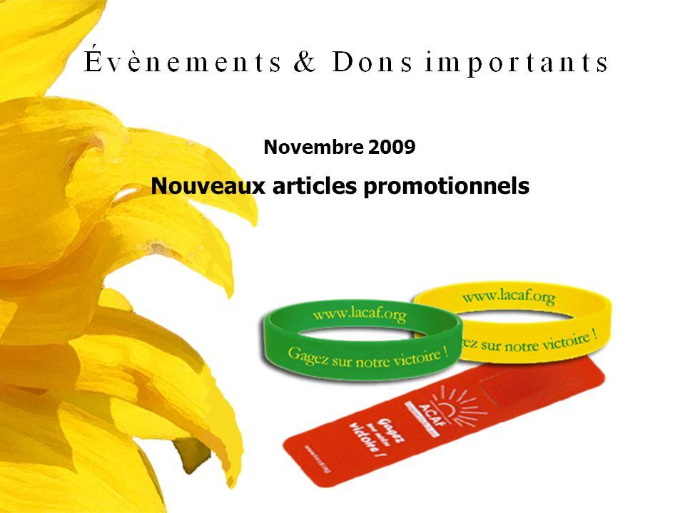 Novembre 2009 Nouveaux articles promotionnels