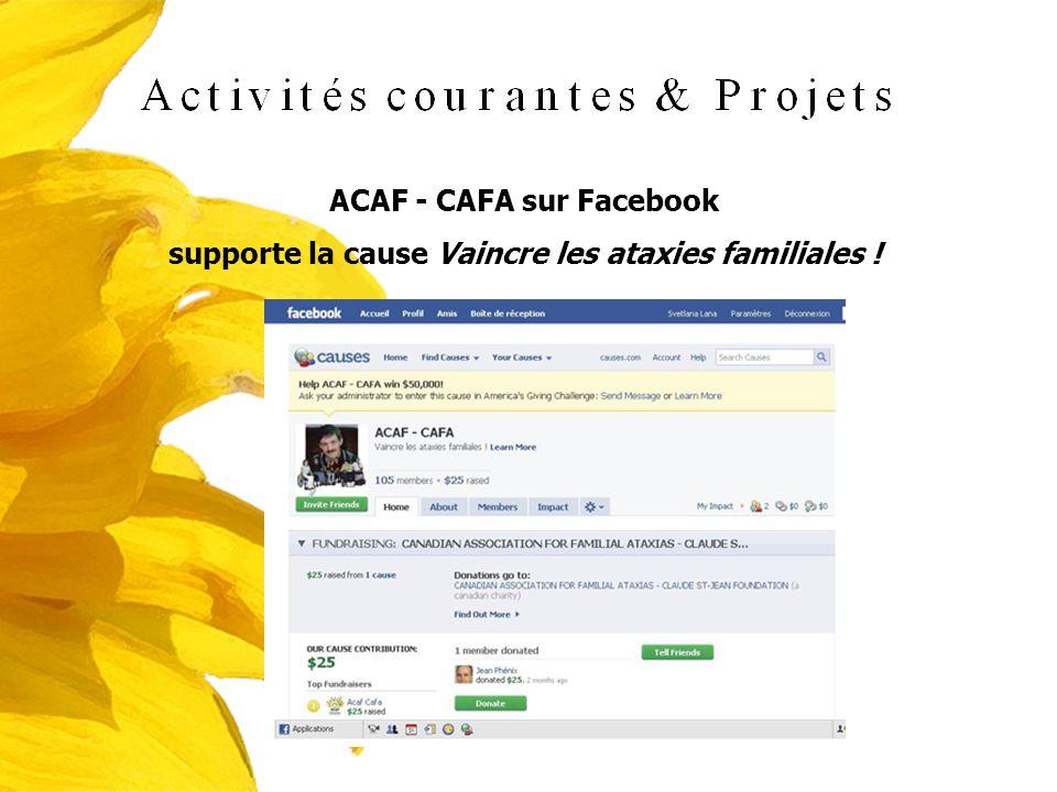 ACAF - CAFA sur Facebook supporte la cause Vaincre les ataxies familiales !