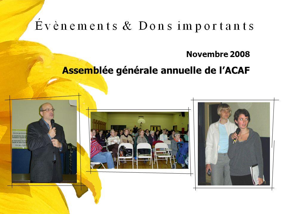 Novembre 2008 Assemblée générale annuelle de lACAF