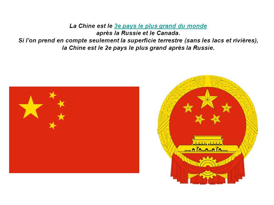 La Chine est le 3e pays le plus grand du monde après la Russie et le Canada.3e pays le plus grand du monde Si l'on prend en compte seulement la superf
