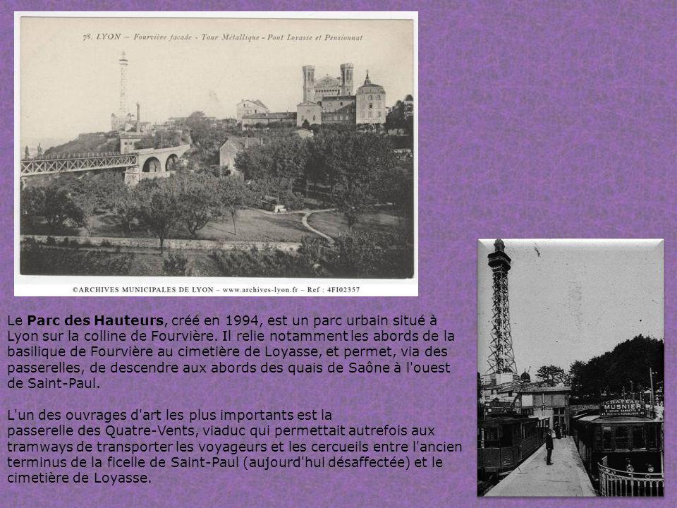 Le Parc des Hauteurs, créé en 1994, est un parc urbain situé à Lyon sur la colline de Fourvière.