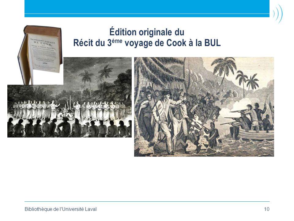Édition originale du Récit du 3 ème voyage de Cook à la BUL Bibliothèque de l'Université Laval10