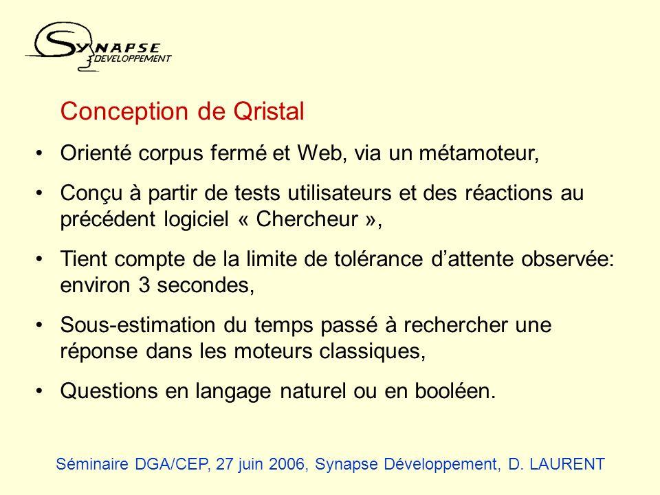 Conception de Qristal Orienté corpus fermé et Web, via un métamoteur, Conçu à partir de tests utilisateurs et des réactions au précédent logiciel « Ch