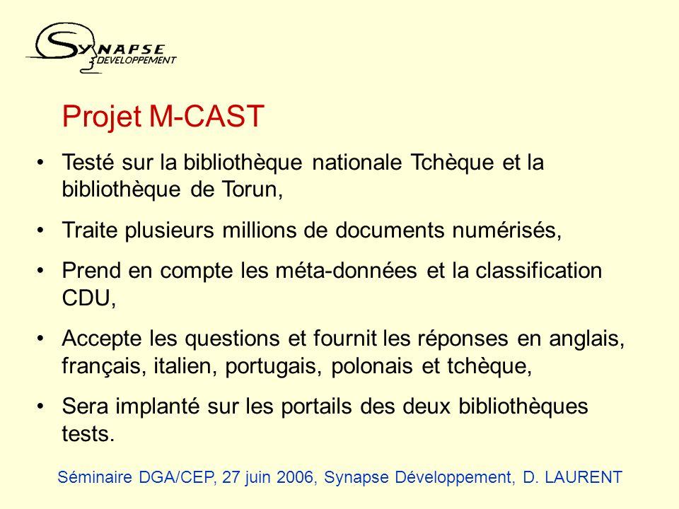Projet M-CAST Testé sur la bibliothèque nationale Tchèque et la bibliothèque de Torun, Traite plusieurs millions de documents numérisés, Prend en comp