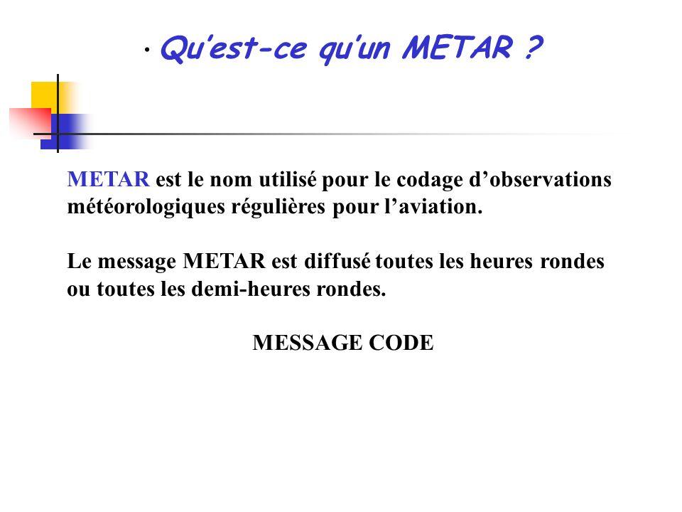 Quest-ce quun METAR .