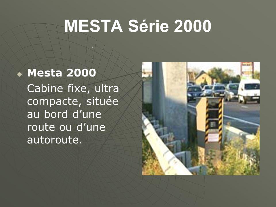 MESTA Série 2000 Mesta 2000 Cabine fixe, ultra compacte, située au bord dune route ou dune autoroute.