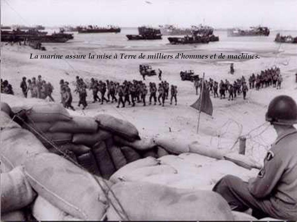 La marine assure la mise à Terre de milliers d hommes et de machines.