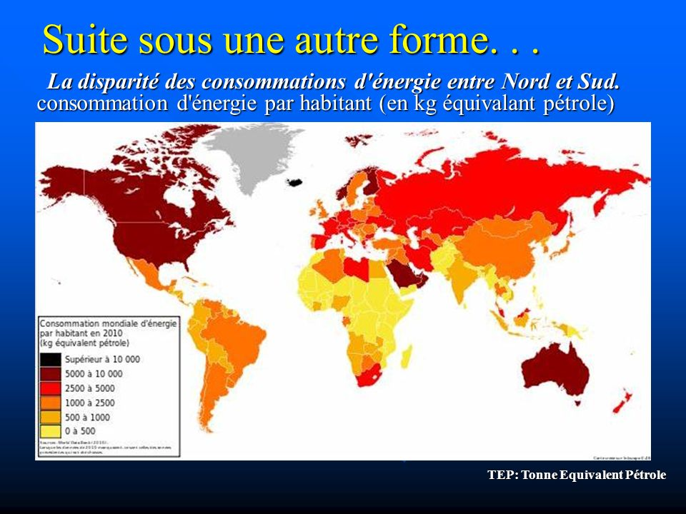 Suite... La disparité des consommations d énergie entre Nord et Sud.