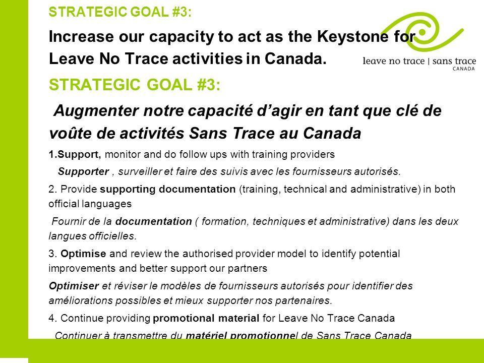 STRATEGIC GOAL #3: Increase our capacity to act as the Keystone for Leave No Trace activities in Canada.