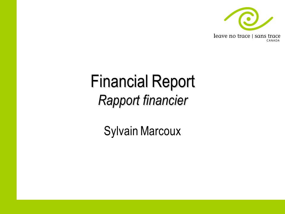 Financial Report Rapport financier Sylvain Marcoux