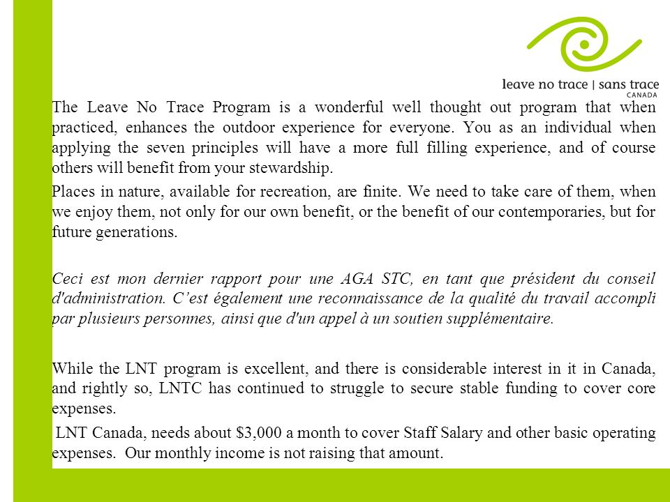 Increasing core funding, has been, since our last AGM in June 2012, a constant goal.