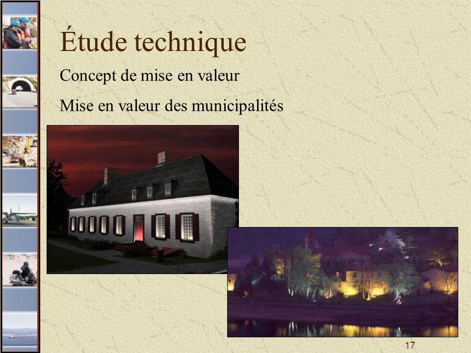 17 Étude technique Concept de mise en valeur Mise en valeur des municipalités