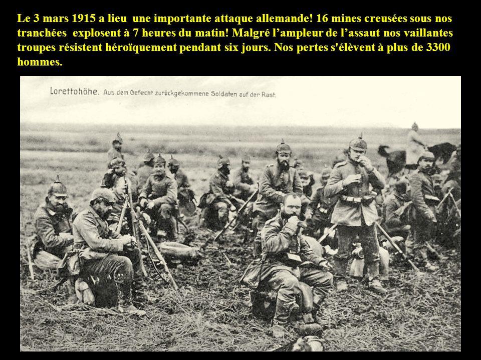 Le 3 mars 1915 a lieu une importante attaque allemande.