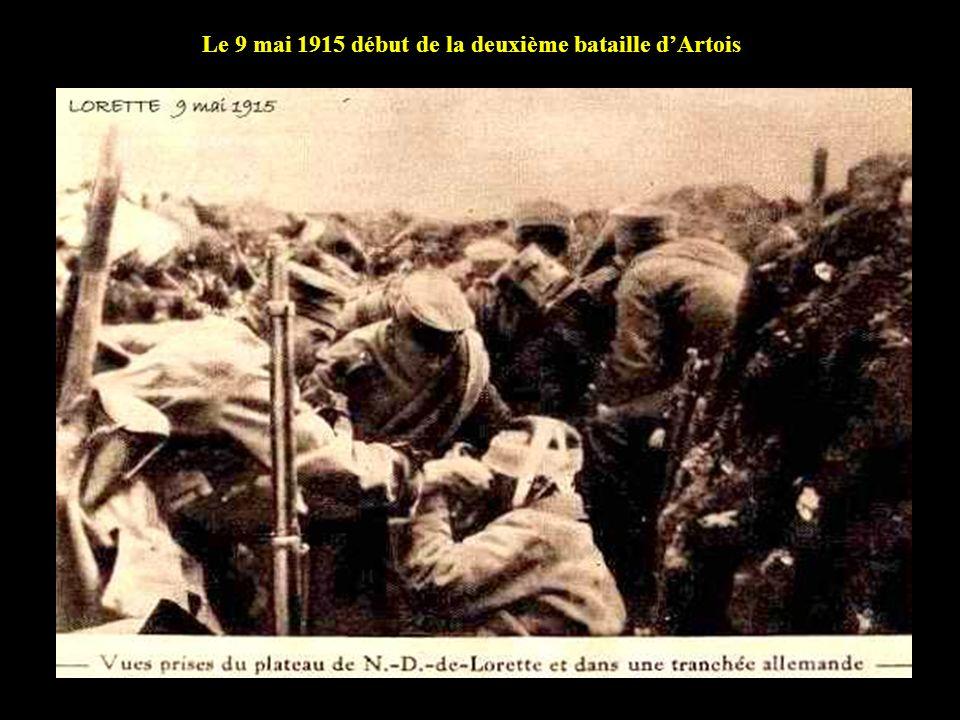 Le 9 mai 1915 début de la deuxième bataille dArtois
