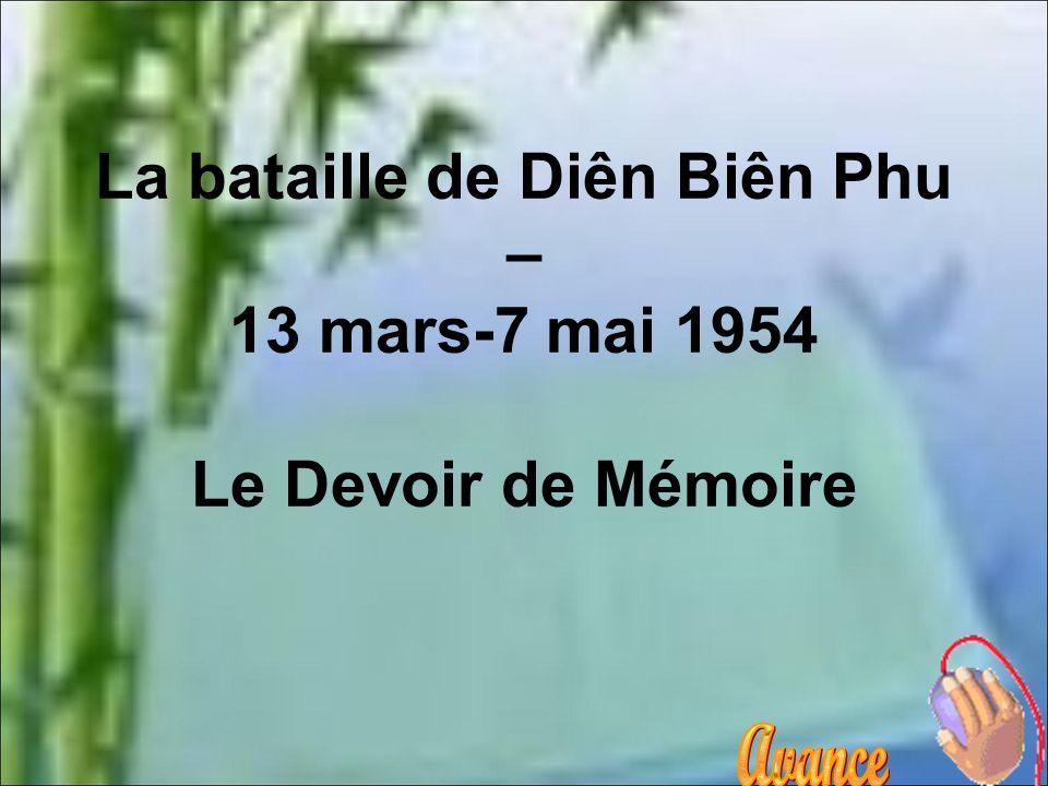 Conclusion La bataille de Dien-Bien-Phu coûte plus de 3000 hommes aux corps expéditionnaires 1700 morts et 1600 disparus.