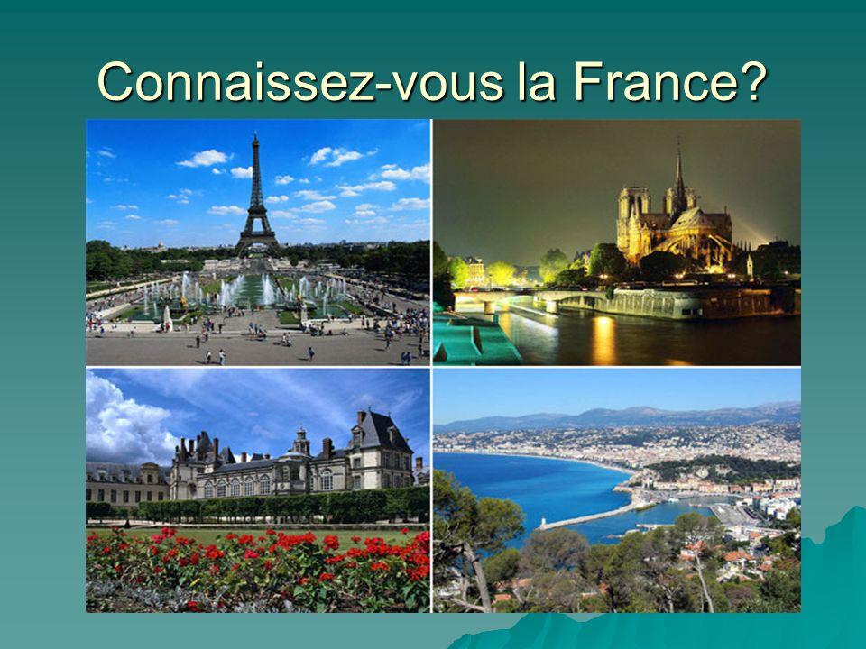 Connaissez-vous la France
