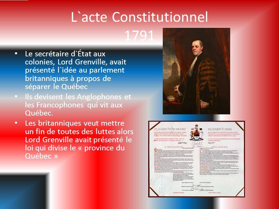 En créer le Bas-Canada et le Haut-Canada en réalité les britanniques ont contrôler touts.