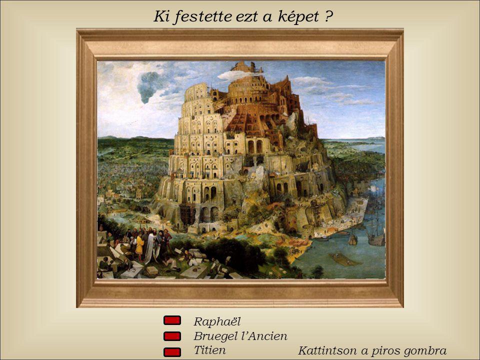 Ki festette ezt a képet ? Raphaël Bruegel lAncien Titien Kattintson a piros gombra