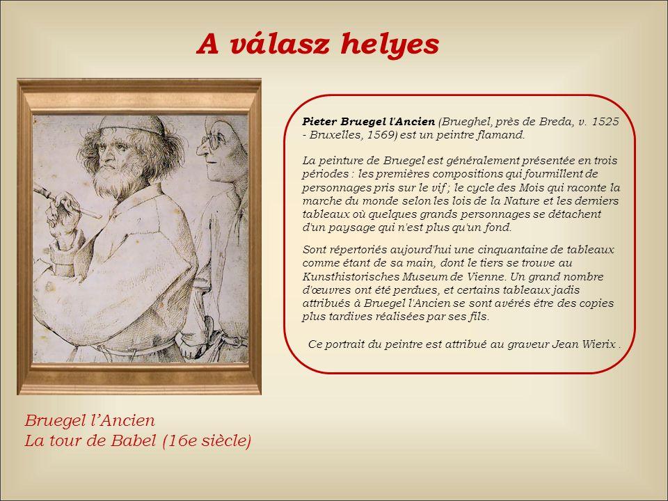 Pablo PicassoHenri Matisse A válasz: hamis Vissza Vincent van Gogh