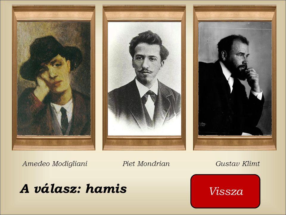 Ki festette ezt a képet ? Amedeo Modigliani Piet Mondrian Gustav Klimt Cliquez sur les boutons rouges