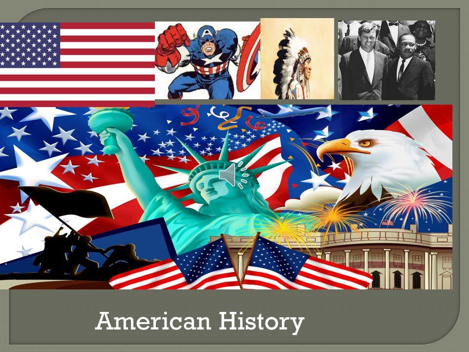 : American History