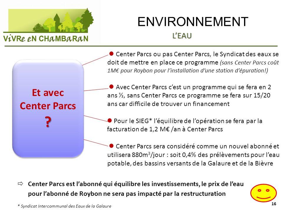 ENVIRONNEMENT Center Parcs ou pas Center Parcs, le Syndicat des eaux se doit de mettre en place ce programme (sans Center Parcs coût 1M pour Roybon po