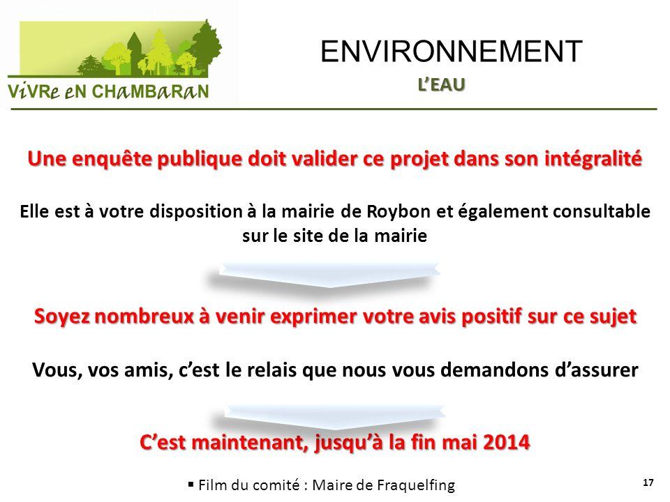 ENVIRONNEMENT Une enquête publique doit valider ce projet dans son intégralité Elle est à votre disposition à la mairie de Roybon et également consult