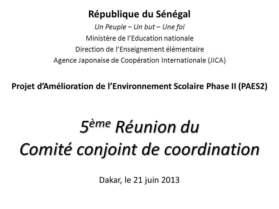 5 ème Réunion du Comité conjoint de coordination République du Sénégal Un Peuple – Un but – Une foi Ministère de lEducation nationale Direction de lEn