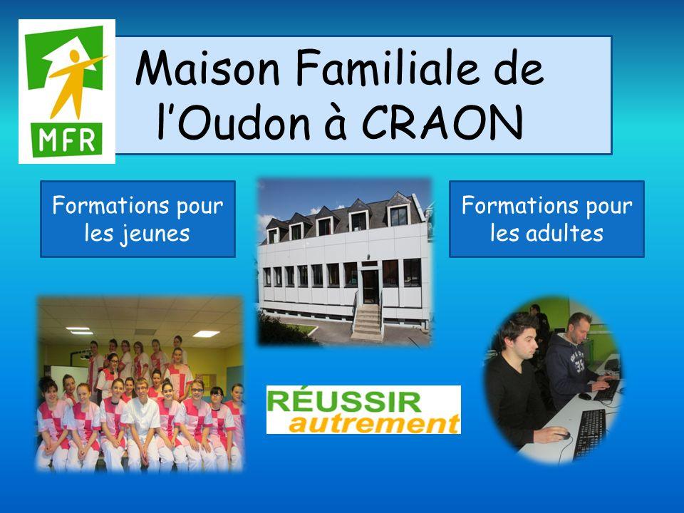 Maison Familiale de lOudon à CRAON Formations pour les jeunes Formations pour les adultes