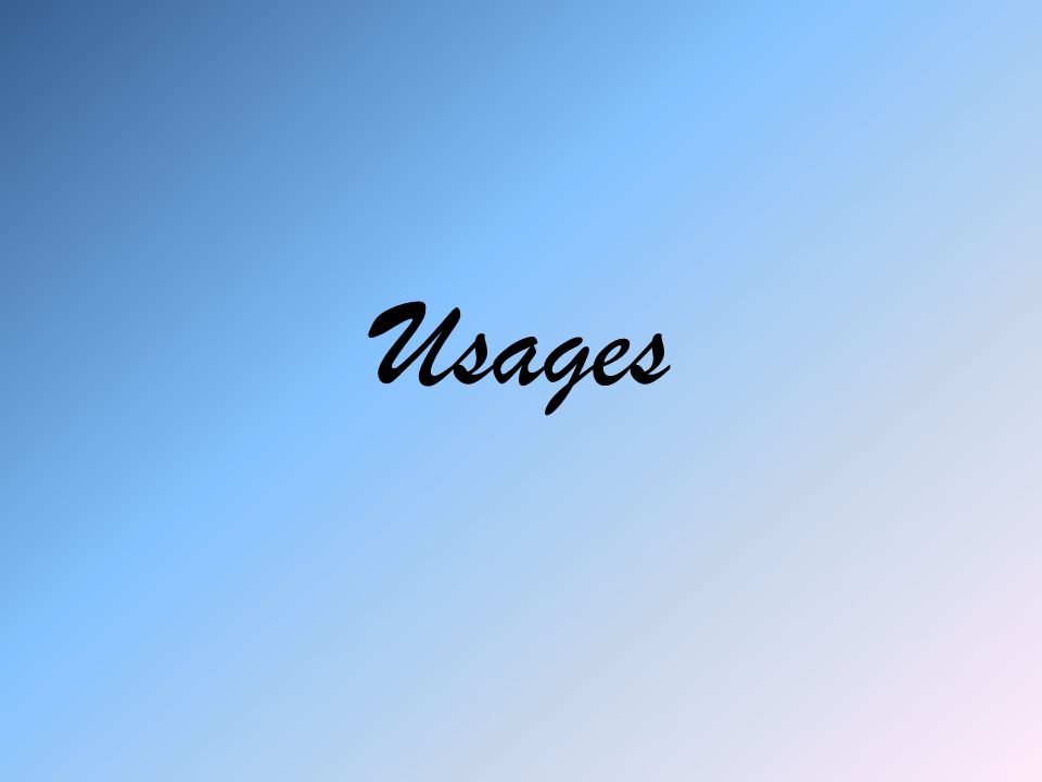 Usages